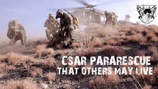 CSAR Pararescue   THAT OTHERS MAY LIVE