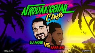 Dj Akme x Rafa BM #AfroDancehall Clash thumbnail