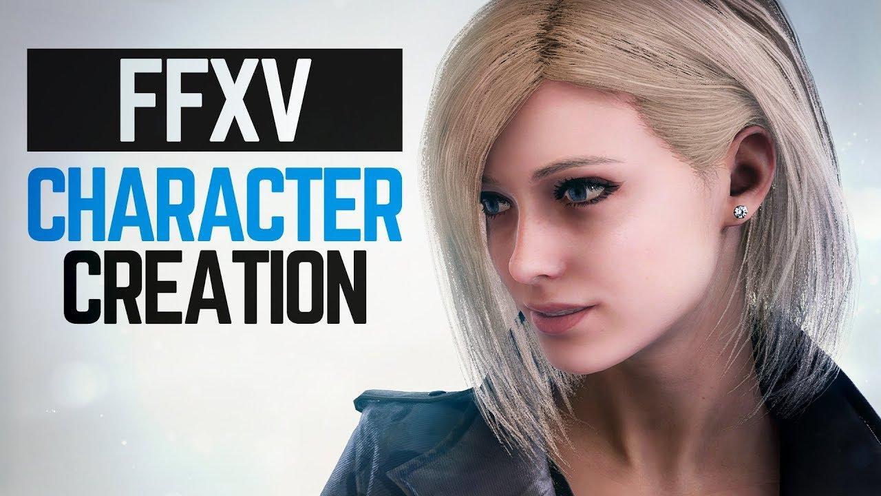 CHARACTER CREATION - Final Fantasy XV: Comrades