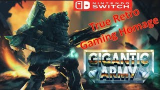 Gigantic Army Nintendo Switch True Retro Gaming Homage
