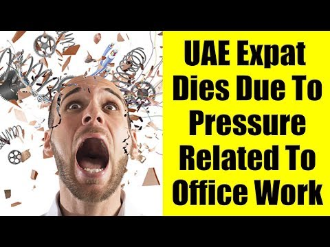 UAE Expat Dies Due To Pressure Related To Work & Sales Targets