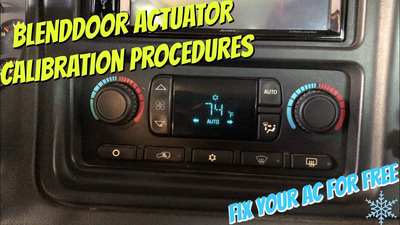 HVAC Automatic Blend Motor Actuator Recalibration Procedure for GM Trucks &  SUVS FOR FREE