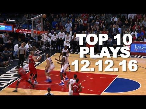 Top 10 NBA Plays: 12.12.16