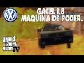 Publicidad VW Gacel 1.8 - GTA IV