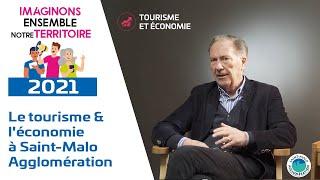 Le tourisme & l'économie à Saint-Malo Agglomération