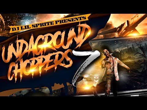 Dj Lil Sprite - Undaground Choppers 7 ( Official Music Video 2017 )