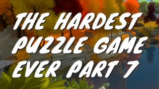 The hardest puzzle game the witness 7