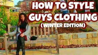 How To Style Your Boyfriend's Clothes