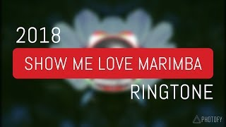 SHOW ME LOVE MARIMBA REMIX RINGTONE | DOWNLOAD LINK | ANDROTONE