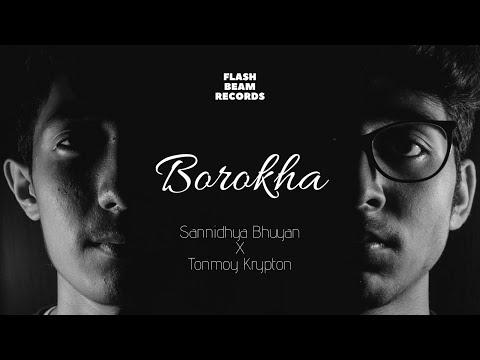 Sannidhya Bhuyan X Tonmoy Krypton - Borokha (Official Release)