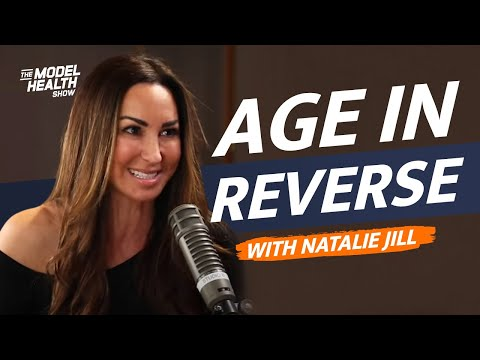 How To Change Your State & Age In Reverse - With Guest Natalie Jill