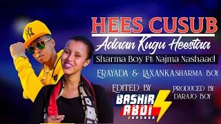 Sharma Boy Ft Najma Nashaad   Adaan Kugu Heestaa  Official Music 2021