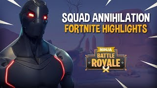 Squad Annihilation!! - Fortnite Battle Royale Highlights - Ninja