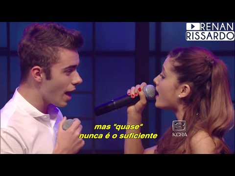 Ariana Grande ft Nathan Sykes  Almost Is Never Enough Tradução