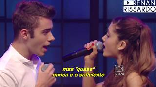 Ariana Grande ft. Nathan Sykes - Almost Is Never Enough (Tradução)