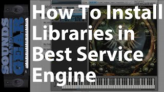 Tutorial: How to Install Best Service Engine Libraries - SoundsAndGear.com