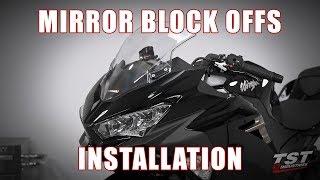 How to install Mirror Block Offs on a 2018 Kawasaki Ninja 400 by TST Industries