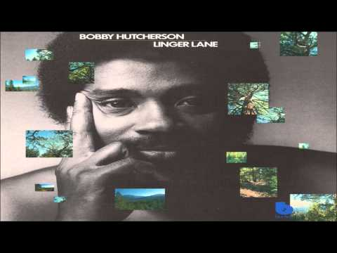 Bobby Hutcherson - People Make The World Go Round