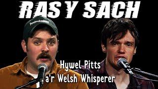 RAS Y SACH – cân gan Hywel Pitts a Welsh Whisperer