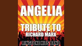 Angelia (Tribute to Richard Marx)