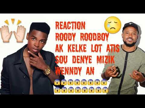 Wendyyy - Lèm vle - Reaction Roody ak Kelke Lot Atis