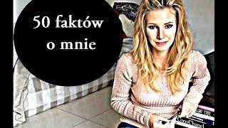 *** 50 FAKTÓW O MNIE *** Thumbnail