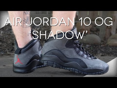 Air Jordan 10 OG 'Shadow' 2018 Review