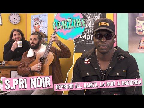 Youtube: Fanzine: S.Pri Noir reprend Ill (X-Men), Hamza et 2 de ses titres avec Waxx et C.Cole.