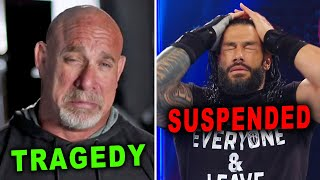 Roman Reigns Suspended Goldberg Tragedy WWE News Rumors January 2021