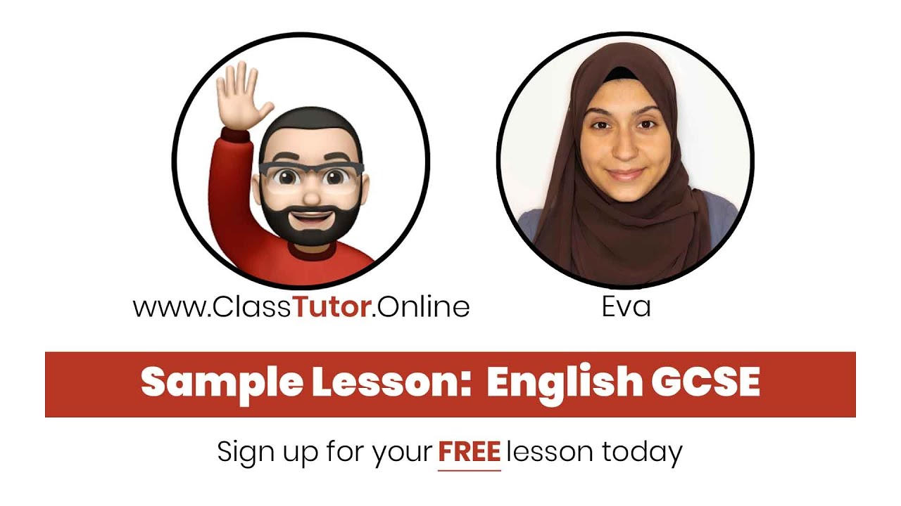 Sample GCSE English Lesson on www.ClassTutor.Online - Premium Tuition at just £8/hour
