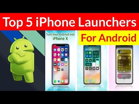 Best IPhone Launchers For Android 2020
