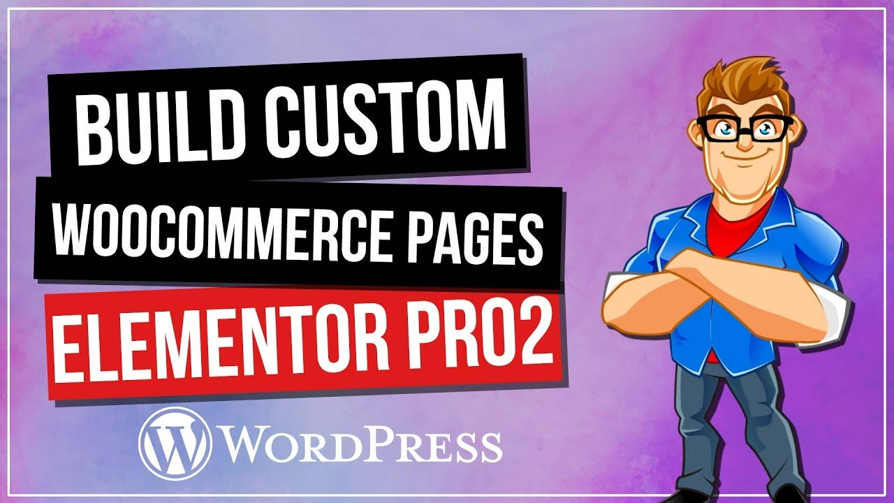 How To Customize Woocommerce Product Pages with Elementor Pro