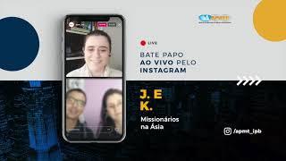 LIVE APMT com J. e K. | Missionários na Ásia