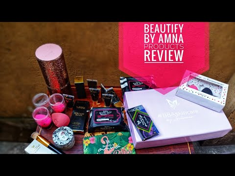 Beautify By Amna Products That I Have And My Review #beautifybyamna #makeup #skincare