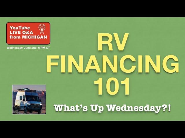 PRO TIPS for FINANCING RV. Downpayment. Loan term. 2nd home. Dealer VS Bank Financing. Buy smart!