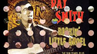 Ray Smith - Right Behind You Baby (SUN 298 - 1958)