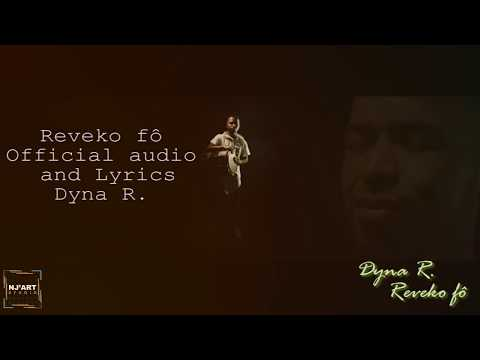 Dyna R - Reveko fô (official audio & lyrics)