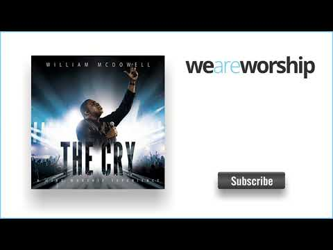 William McDowell - Stay [Live From Chattanooga]