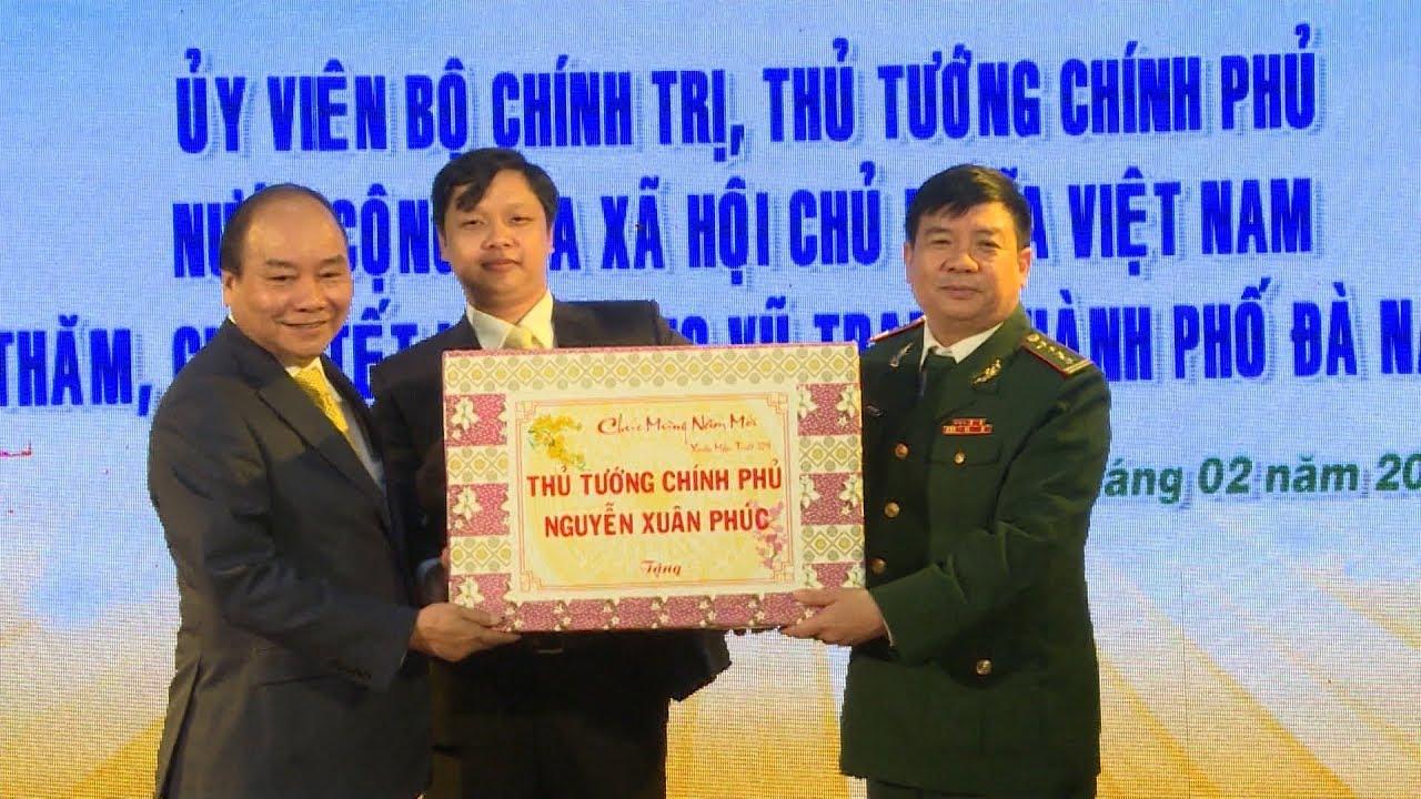 Thủ tướng Chính phủ Nguyễn Xuân Phúc chúc Tết tại Đà Nẵng