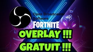 [ TUTO] OVERLAY FORTNITE FREE OBS WITH STREAMLABS ELEMENTS 2019!!