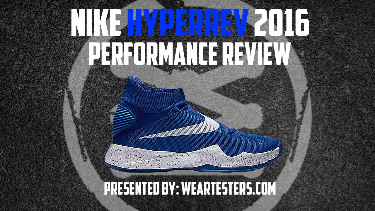 8cf2b09424e0 Nike HyperRev 2016 Performance Review. WearTesters