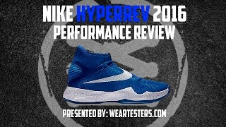 nike HyperRev 2016 Performance Review!