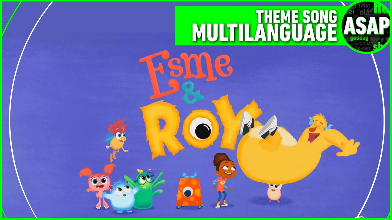 Download Esme and Roy Theme Song   Multilanguage (Requested)