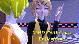 Video MMD FNAF Chiсa Ex Boyfriend download MP3, 3GP, MP4, WEBM, AVI, FLV Juli 2018