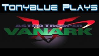 TonyBlue Plays - Vanark