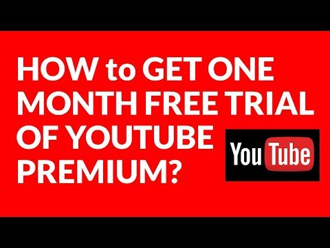 HOW to GET ONE MONTH FREE TRIAL OF YOUTUBE PREMIUM?