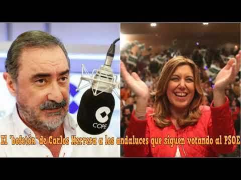 El 'bofetón' de Carlos Herrera a los andaluces que siguen votando al PSOE