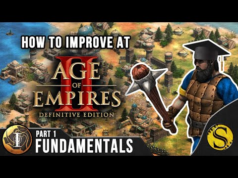How To Improve At Age Of Empires 2 - Part 1: Fundamentals