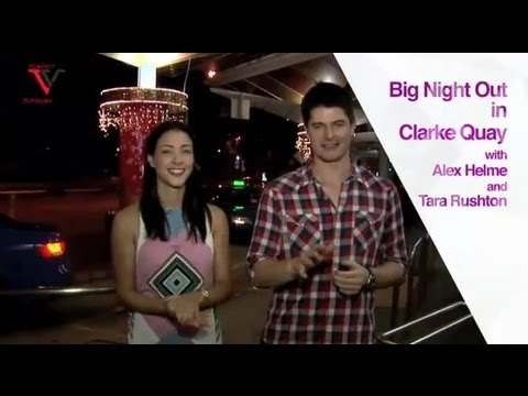 Clarke Quay Singapore with Tara Rushton and Alex Helme