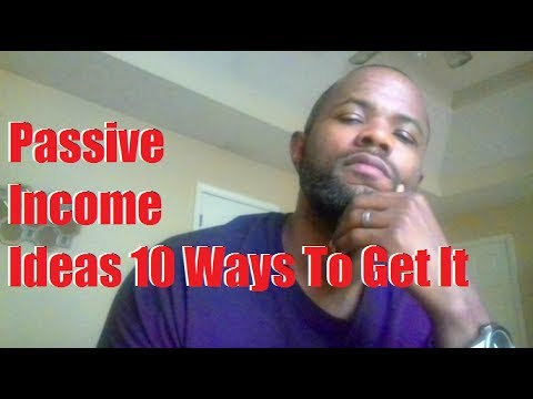 passive-income-ideas-10-ways-to-get-it